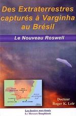 http://carthoris.free.fr/Biblioth%e8que/Extraterrestres%20captur%e9s%20%e0%20Varginha.jpg