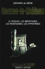 http://carthoris.free.fr/Biblioth%e8que/Rennes%20le%20ch%e2teau,%20dossiers%20impostures,%20fantasmes.jpg